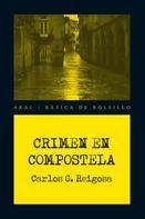 Carlos González Reigosa: Crimen en Compostela