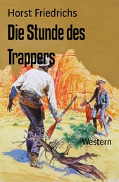 Die Stunde des Trappers - Western