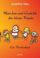 Josefine Neu: Märchen und Gedichte für kleine Kinder ★★★★★
