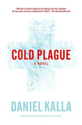 Cold Plague - A Novel