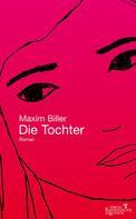 Maxim Biller: Die Tochter ★★★