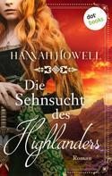 Hannah Howell: Die Sehnsucht des Highlanders - Highland Roses: Zweiter Roman ★★★★