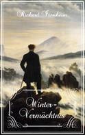 Richard Isenheim: Winter-Vermächtnis