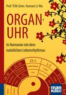 Wu Li: Organuhr. Kompakt-Ratgeber