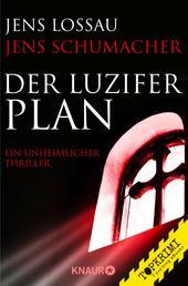 Der Luzifer-Plan - Ein unheimlicher Thriller