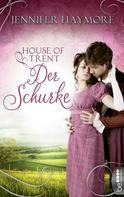Jennifer Haymore: House of Trent - Der Schurke