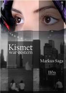 Markus Saga: Kismet war gestern ★★