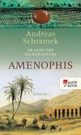 Andreas Schramek: Amenophis ★★★★