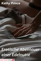 Kathy Prince: Erotische Abenteuer einer Edelnutte