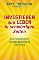 Kurt Tepperwein: Investieren und Leben in schwierigen Zeiten ★★★★