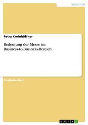 Bedeutung der Messe im Business-to-Business-Bereich