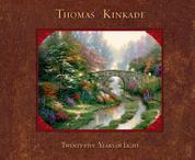 Thomas Kinkade - 25 Years of Light