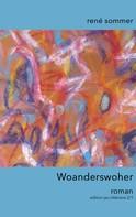 René Sommer: Woanderswoher