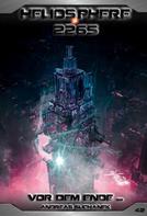 Andreas Suchanek: Heliosphere 2265 - Band 42: Vor dem Ende ... ★★★★