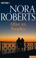Nora Roberts: Affäre im Paradies ★★★★
