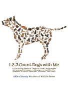 ABCs of Family: 1-2-3 Count Dogs with Me