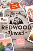 Kelly Moran: Redwood Dreams – Es beginnt mit einem Lächeln ★★★★★