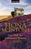 Fiona McIntosh: Der Duft der verlorenen Träume ★★★★