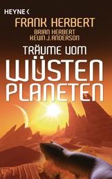 Träume vom Wüstenplaneten - Erzählungen