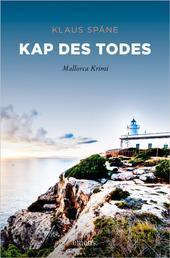 Kap des Todes - Mallorca Krimi