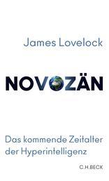 Novozän - Das kommende Zeitalter der Hyperintelligenz