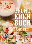 Dr. Oetker: Grundkochbuch - Einzelkapitel Saucen und Dips ★★★★