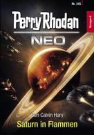 Ben Calvin Hary: Perry Rhodan Neo 245: Saturn in Flammen ★★★★