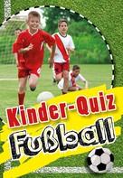 Jens Dreisbach: Kinder-Quiz Fußball ★★★★