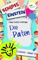 Schloss Einstein Classics: Schloss Einstein - Band 13: Die Paten ★★★