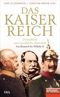 Uwe Klußmann: Das Kaiserreich ★★★