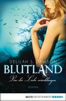Delilah S. Dawson: Blutland - Von der Liebe verschlungen ★★★★
