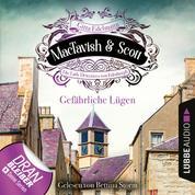 Gefährliche Lügen - MacTavish & Scott - Die Lady Detectives von Edinburgh, Folge 5 (Ungekürzt)