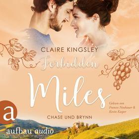 Forbidden Miles - Die Miles Family Saga - Chase und Brynn, Band 2 (Ungekürzt)