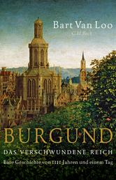 Burgund - Das verschwundene Reich