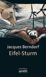 Eifel-Sturm - Der 8. Siggi-Baumeister-Krimi