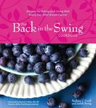 Barbara C. Unell: The Back in the Swing Cookbook (with Video)
