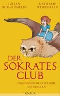Julian Nida-Rümelin: Der Sokrates-Club ★★★★