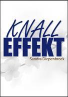Sandra Diepenbrock: Knalleffekt