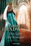 Elizabeth Chadwick: Das Lied der Königin ★★★★