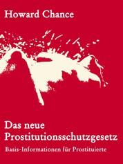 Das neue Prostitutionsschutzgesetz - Basis-Informationen für Prostituierte