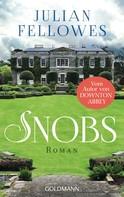 Julian Fellowes: Snobs ★★★★