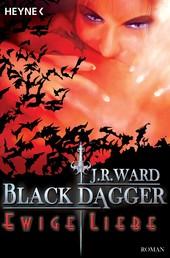 Ewige Liebe - Black Dagger 3