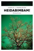 Harald J. Marburger: Heidabimbam! ★★★★