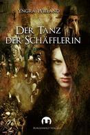Yngra Wieland: Der Tanz der Schäfflerin