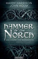 Harry Harrison: Hammer of the North - Die Söhne des Wanderers ★★★★