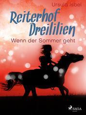 Reiterhof Dreililien 8 - Wenn der Sommer geht