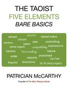 Patrician McCarthy: The Taoist Five Elements : Bare Basics