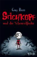 Guy Bass: Stichkopf und der Scheusalfinder ★★★★★