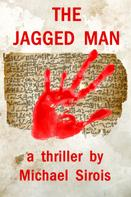Michael Sirois: The Jagged Man