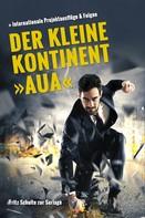 """Fritz Schulte zur Surlage: Der kleine Kontinent """"Aua"""""""